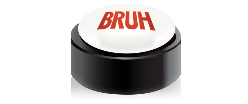 bruh-button-mini