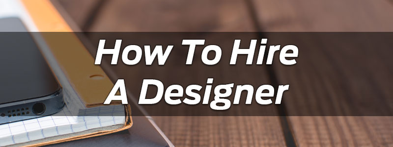how-to-hire-a-designer